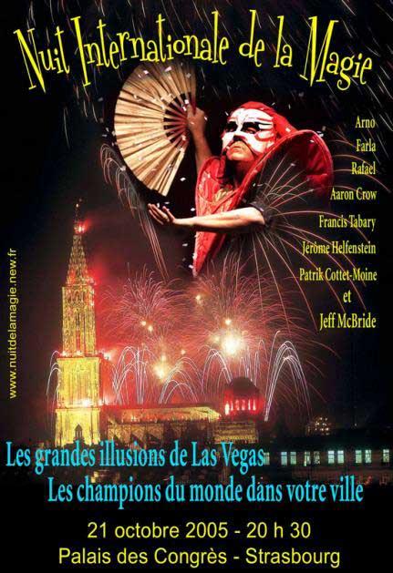 Affiche du spectacle de gala « Nuit internationale de la magie » s'est déroulé le 21 octobre 2005 au Palais des Congrès de Strasbourg.